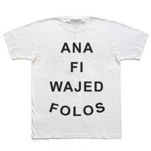 t-shirt ana fi wajed folos